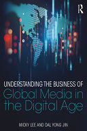 Understanding the Business of Global Media in the Digital Age