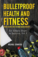 Bulletproof Health and Fitness