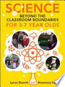 Science Beyond the Classroom Boundaries for 3 7 Year Olds