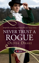 Never Trust A Rogue A Rouge Regency Romance