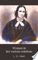 Woman in Her Various Relations