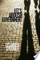Let s Abolish Government