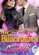 Her Billionaire s Creative Curve  6  bbw Erotic Romance