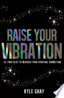 Raise Your Vibration Pdf/ePub eBook