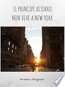 Il Principe Azzurro non vive a New York