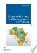 Mon combat pour le d  veloppement de l Afrique