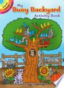 My Busy Backyard Activity Book