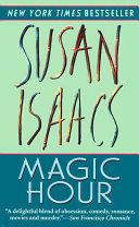 Magic Hour by Susan Isaacs