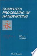 Computer Processing of Handwriting