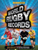 World Rugby Records : records looks back at that exciting...