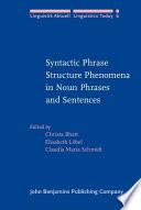 Syntactic Phrase Structure Phenomena in Noun Phrases and Sentences