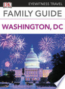 Eyewitness Travel Family Guide Washington  DC