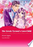 The Greek Tycoon s Love Child