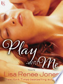 Play with Me  Novella