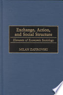 Exchange  Action  and Social Structure