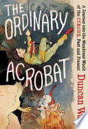 The Ordinary Acrobat