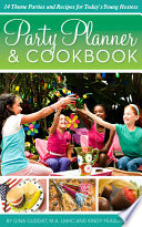PARTY PLANNER  amp amp amp amp amp  COOKBOOK   14 Theme Parties and Recipes for Today amp amp amp amp   39 s Young Hostess