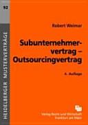 Subunternehmervertrag - Outsourcingvertrag