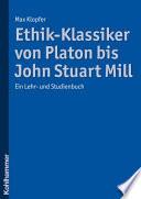 Ethik-Klassiker von Platon bis John Stuart Mill