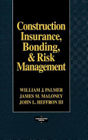 Construction Insurance  Bonding  and Risk Management