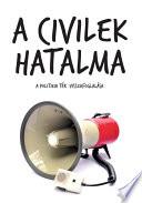 A civilek hatalma