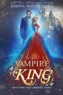 Vampire King  Adult Fairy Tale  Cinderella Book 1