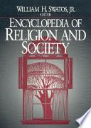 Encyclopedia of Religion and Society