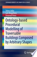 Ontology-based Procedural Modelling of Traversable Buildings Composed by Arbitrary Shapes