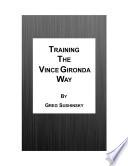 Training the Vince Gironda Way