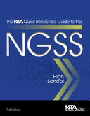 The NSTA Quick Reference Guide to the NGSS  High School