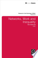 Networks  Work  and Inequality