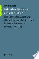 Dekonstruktivismus in der Architektur?