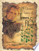 A Christian s Treasury of Trees   Plants