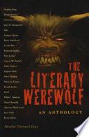 The Literary Werewolf by Charlotte F. Otten