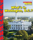 What s in Washington  D C
