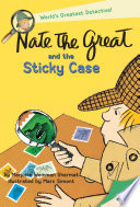 Nate the Great and the Sticky Case