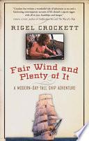 Fair Wind and Plenty of It Book PDF