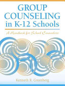 Group Counseling in K 12 Schools