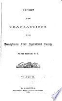 Report of the Transactions of the Pennsylvania State Agricultural Society