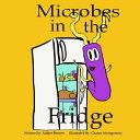 Microbes in the Fridge