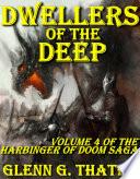 Dwellers of the Deep  Harbinger of Doom  Volume 4