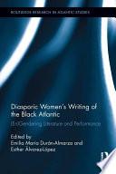 Diasporic Women   s Writing of the Black Atlantic