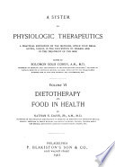 A System of Physiologic Therapeutics  Dietotherapy and food in health  by N  S  Davis