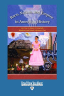 Race, Nation, & Empire in American History