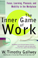 The Inner Game of Work Book