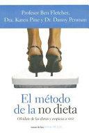El Metodo De La No Dieta   the No Diet Diet