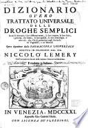 Dizionario overo Trattato universale delle droghe semplici