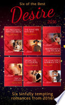 Six Of The Best Of Desire 2016 Mills Boon E Book Collections Bayou Billionaires Book 1