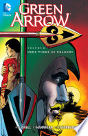 Green Arrow Vol  2  Here There Be Dragons