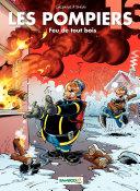illustration Les Pompiers - Tome 13 - Feu de tout bois